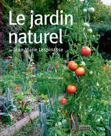 Le jardin naturel : 3eme edition revisee