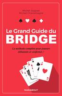 Le grand guide du bridge