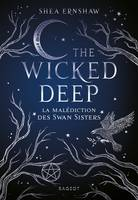 The Wicked Deep, La malédiction des Swan Sisters