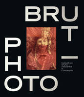 Photo-brut, Collection bruno decharme & compagnie