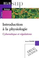 Introduction à la physiologie / cybernétique et régulations, cybernétique et régulations