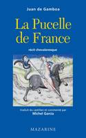 La Pucelle de France, récit chevaleresque