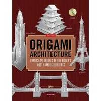 Origami Architecture Papercraft Models of the World's Most Famous Buildings /anglais
