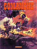 15, COMANCHE - TOME 15 - RED DUST EXPRESS