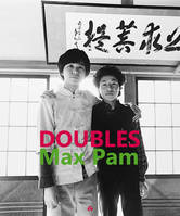 MAX PAM, DOUBLES