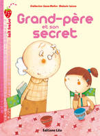 GRAND-PERE ET SON SECRET