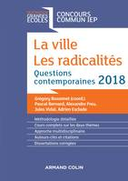 La ville, les radicalités - Questions contemporaines IEP 2018, Questions contemporaines IEP 2018