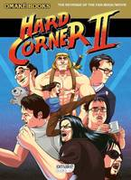 Hard Corner, le Fan Book du film