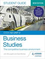 CCEA A2 Unit 2 Business Studies Student Guide 4: The competitive busin