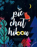 Pie, chat, hibou