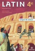 Latin 4e (2011) - Manuel élève, langue & culture