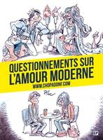 Questionnements sur l'amour moderne - WW