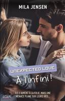 A l'infini !, Unexpected love T2