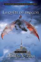 Le sortilège du dragon, 2, La quête du dragon