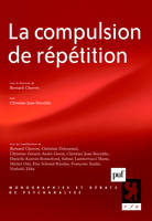 LA COMPULSION DE REPETITION