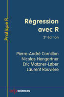 REGRESSION AVEC R - 2E EDITION