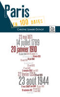 PARIS EN 100 DATES