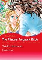 Harlequin Comics: Royal Rebels - Tome 1 : The Prince's Pregnant Bride