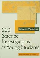 200 Science Investigations for Young Students, Practical Activities for Science 5 - 11