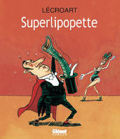SUPERLIPOPETTE