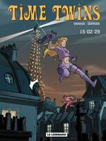 Time twins, Time Twins - Tome 1 - 15.02.29