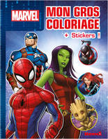 Marvel - Mon gros coloriage + stickers ! (Spider-Man, Gamora, Captain America)