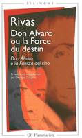 Don Alvaro ou La force du destin