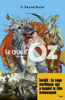 Le cycle d'Oz, Le cycle d'Oz - Volume 1, Volume 1