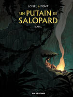 Un putain de salopard, Isabel