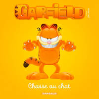 GARFIELD ET CIE T4 CHASSE AU CHAT