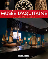 VISITER LE MUSEE D'AQUITAINE (FR)