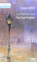 Bilingue français-anglais : Le problème final - The Final Problem, short stories