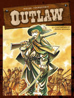 Outlaw., OUTLAW T3/CANTINIERE ET PETITS SOLDATS, 3