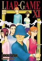XI, Liar game T11