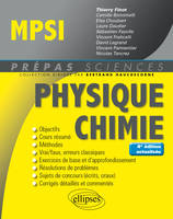 PHYSIQUE-CHIMIE MPSI - 4E EDITION ACTUALISEE