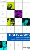 Hollywood, les fictions de l'exil, les fictions de l'exil