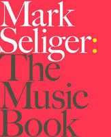 Mark Seliger the music book, the music book