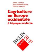 L'agriculture en Europe occidentale, À l'époque moderne