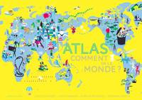 Atlas, Comment va le monde ?