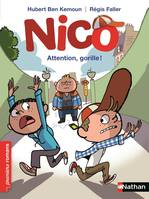 Nico : Attention, gorille ! - Roman Vie quotidienne - De 7 à 11 ans