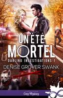 Un été mortel, Darling Investigations, T1