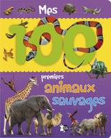 Mes 100 Premiers Animaux Sauvages