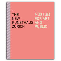 The New Kunsthaus ZUrich /anglais