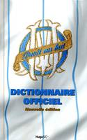 OM, Olympique de Marseille, dictionnaire officiel
