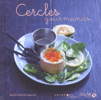 Cercles gourmands / variations gourmandes