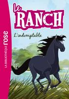 3, Le Ranch 03 - L'indomptable