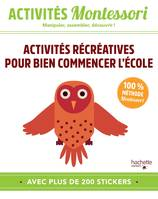 Montessori, Mes premiers apprentissages