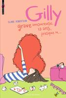 Gilly, grave amoureuse, 13 ans, presque 14...