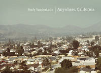 Rudy VanderLans Anywhere California /anglais