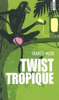 Twist tropique